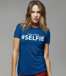 I Take a Great #Selfie, Royal Blue Womens Tee by BootsTees