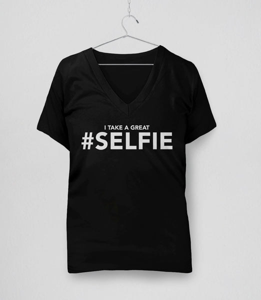 I Take a Great #Selfie, Black Womens V-Neck by BootsTees