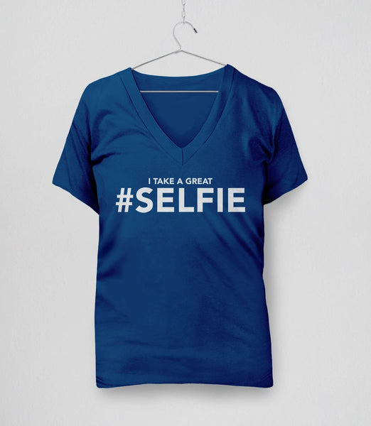 I Take a Great #Selfie, Royal Blue Womens V-Neck by BootsTees