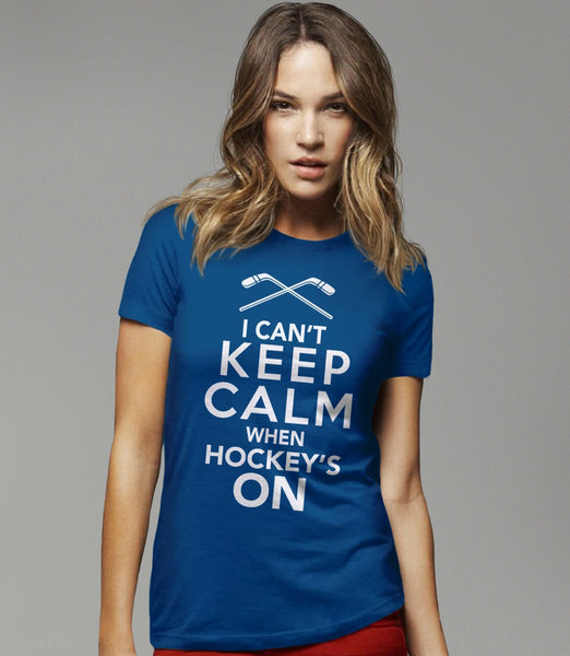 I Can't Keep Calm When Hockey's On, Royal Blue Womens Tee by BootsTees