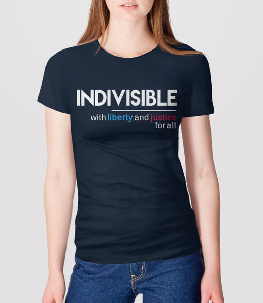 Indivisible t-shirt: with liberty and justice for all - womens political quote tee