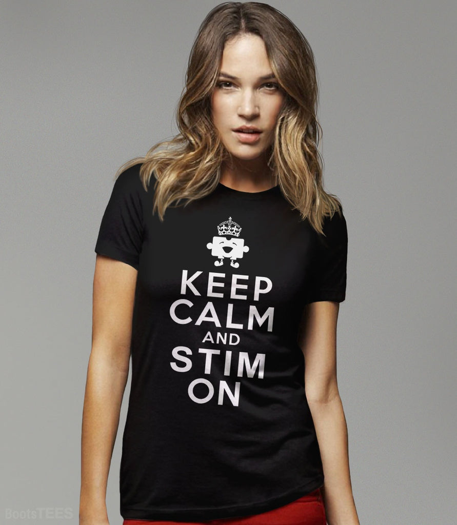 Funny Autism T-Shirt: Keep Calm and Stim On | Pictured: Black Women's Tee