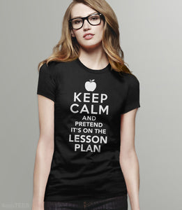 Pretend It's on the Lesson Plan, Black Womens Tee by BootsTees