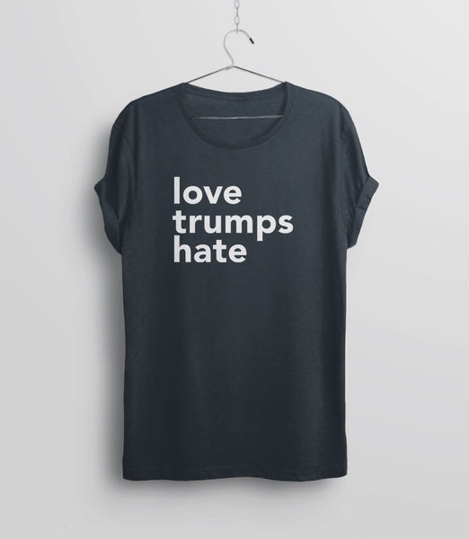 Love Trumps Hate inspirational t-shirt - charcoal unisex
