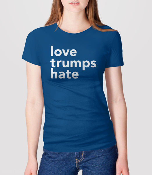 Love Trumps Hate inspirational anti trump t-shirt - womens royal blue