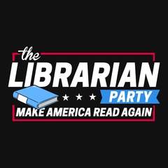 The Librarian Party: Make America Read Again T-shirt from Boots Tees