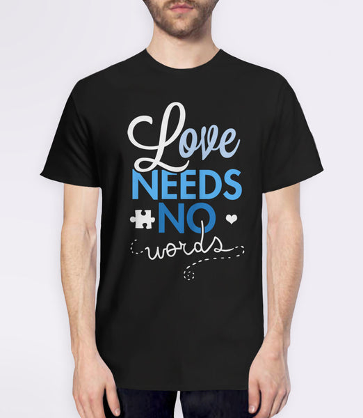 Love Needs No Words t-shirt for autism awareness month - mens tee