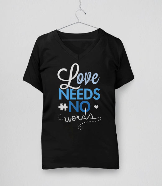 Love Needs No Words t-shirt for autism awareness month - womens v-neck tee