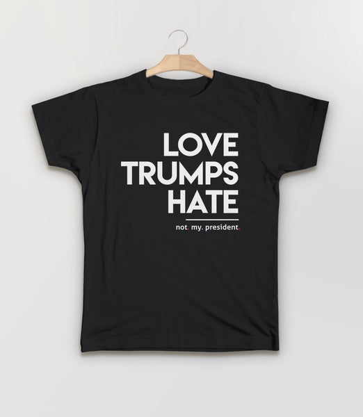 Love Trumps Hate T-Shirt (Not My President) - black kids tee shirt