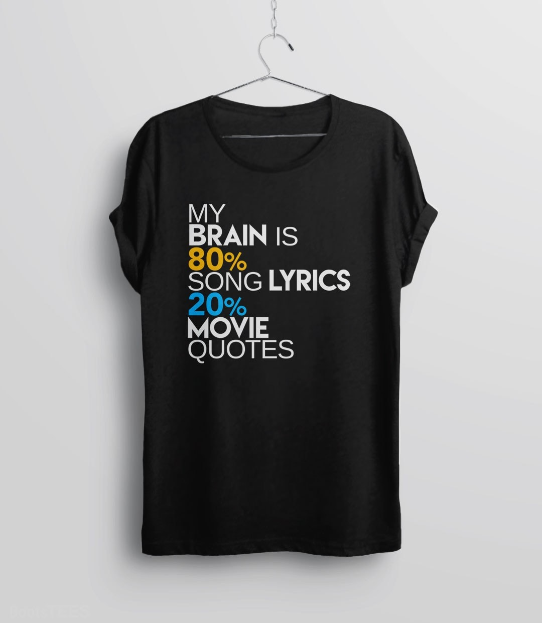 My Brain is 80% Song Lyrics, 20% Movie Quotes - unisex t-shirt