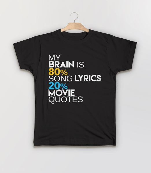 My Brain is 80% Song Lyrics, 20% Movie Quotes - kids t-shirt