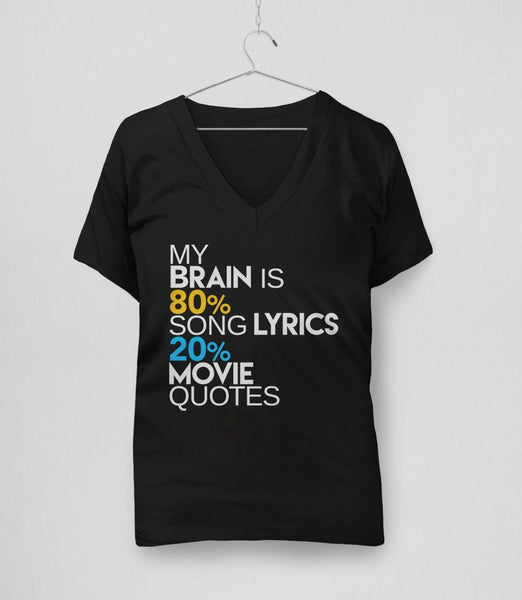 My Brain is 80% Song Lyrics, 20% Movie Quotes - black womens v-neck t-shirt