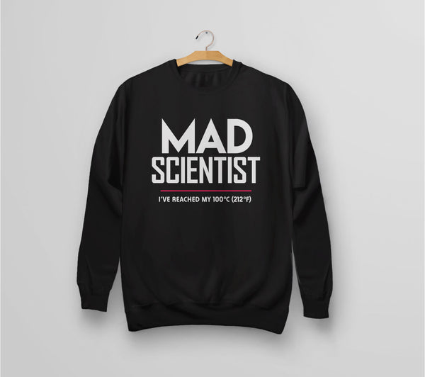 Mad Scientist science march protest sweatshirt - black