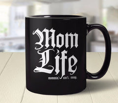 Mom Life Mug from Boots Tees