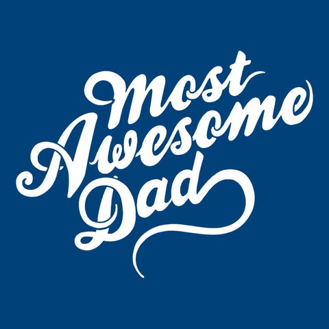 Most Awesome Dad Typography T-Shirt | Fathers Day Gift Idea