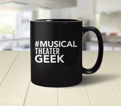 Musical Theater Geek Mug from Boots Tees