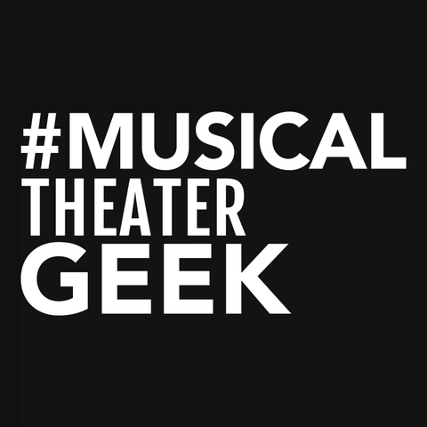 Musical Theater Geek