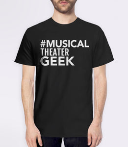Musical Theater Geek, Black Mens (Unisex) Tee by BootsTees