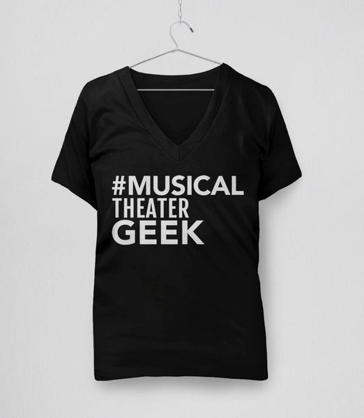 Musical Theater Geek, Black Womens V-Neck by BootsTees