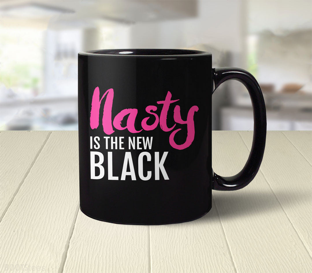 Nasty is the New Black | pink nasty woman coffee mug