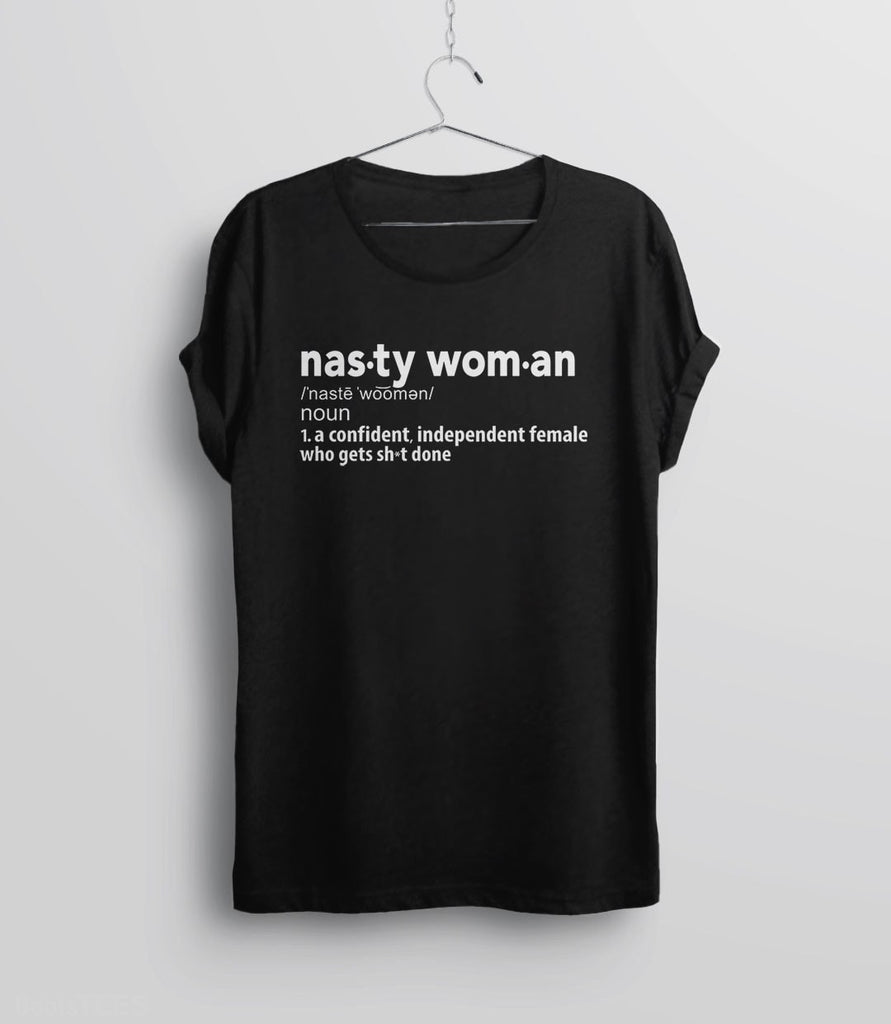 Nasty Woman Definition T-Shirt  Bootstees-6177