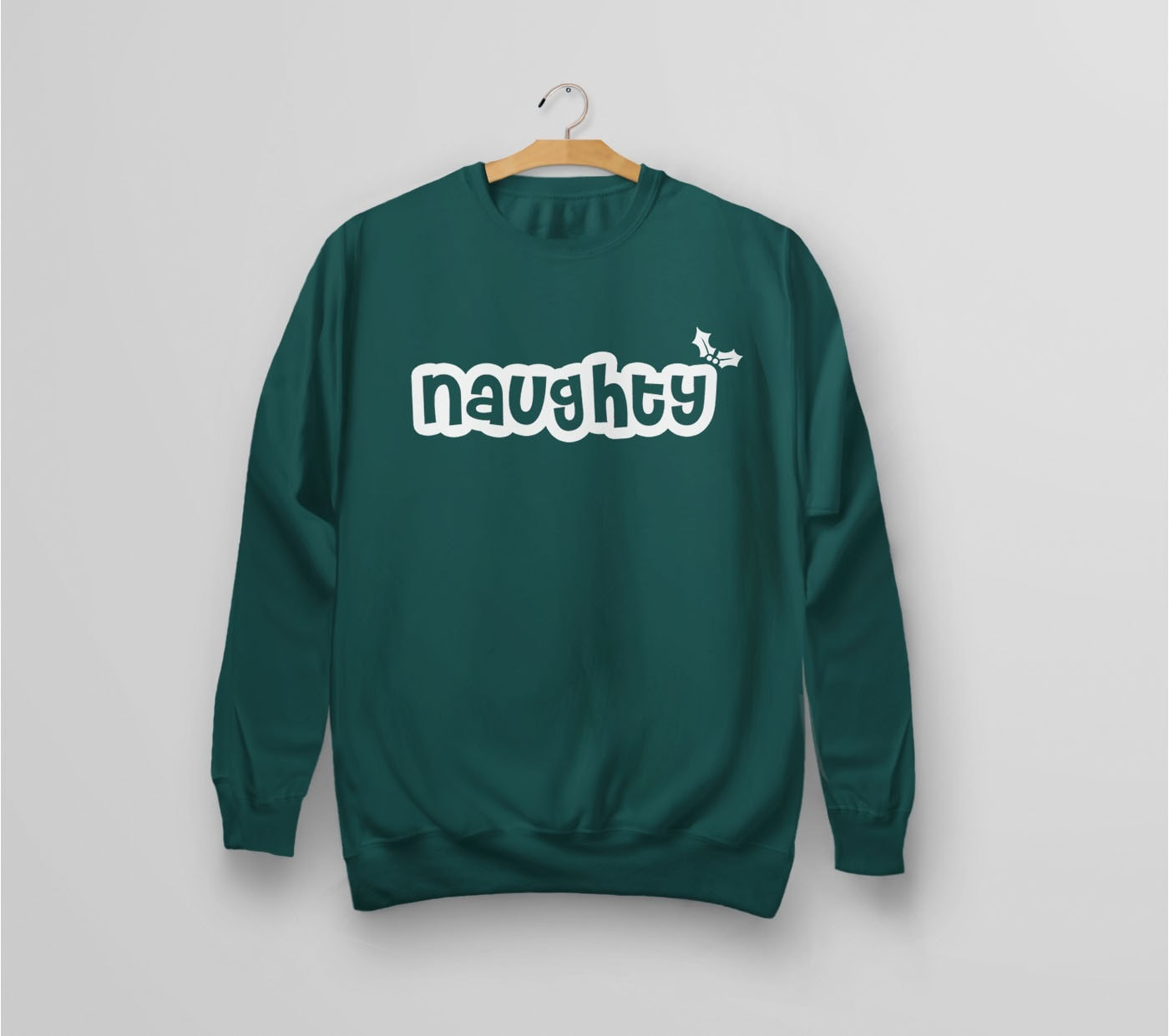 Naughty Christmas Sweatshirt - green