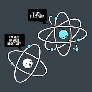 Funny Science Joke T-Shirt for science teachers, geeks, nerds, and chemisty and physics majors.