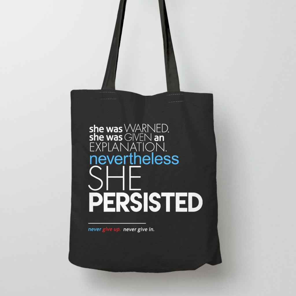 "This ""Nevertheless She Persisted"" full quote tote bag"