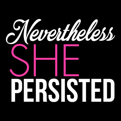 Nevertheless She Persisted feminist quote t-shirt with pink text