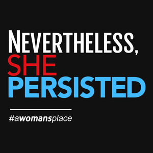 Nevertheless She Persisted feminist t-shirt