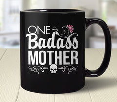 Badass Mother Mug from Boots Tees