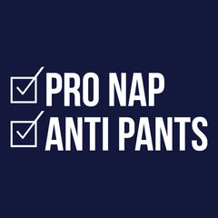 Pro Nap Anti Pants T-shirt