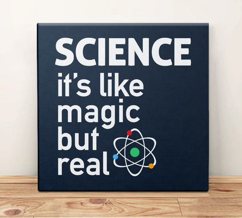 Science: It's Like Magic But Real Canvas Art Print, 8 x 8 by BootsTees