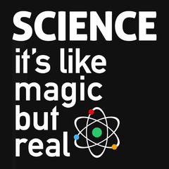 SCIENCE: It's Like Magic But Real T-shirt from Boots Tees