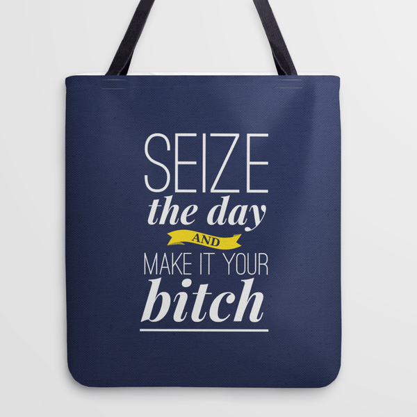Typography Tote Bag with funny inspirational quote for women.
