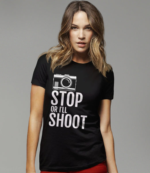 Stop or I'll Shoot, Black Womens Tee by BootsTees