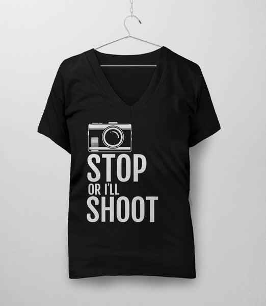 Stop or I'll Shoot, Black Womens V-Neck by BootsTees
