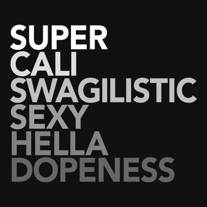 Super Cali Swagalistic, Black Womens Tee by BootsTees