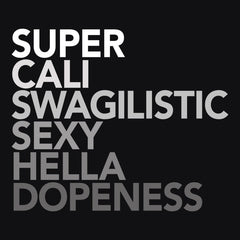Super Cali Swagalistic T-shirt from Boots Tees