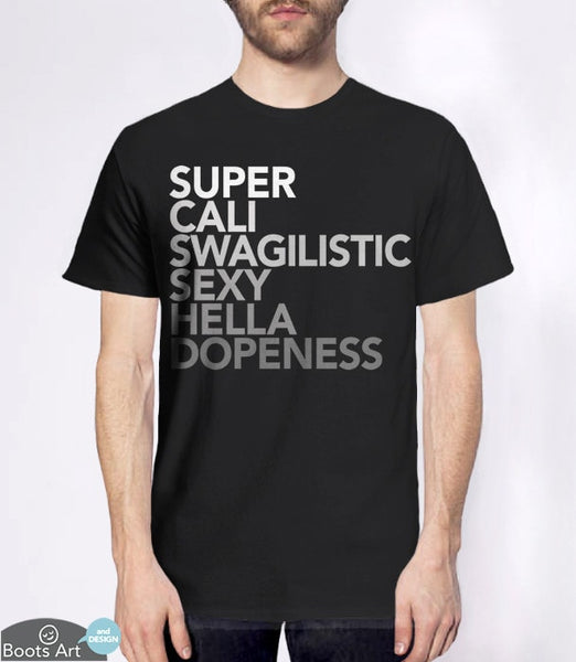 Super Cali Swagalistic, Black Mens (Unisex) Tee by BootsTees