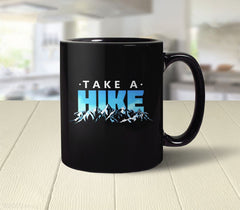 Take a Hike (Black) Mug from Boots Tees