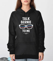 Talk Bernie to Me Sweatshirt from Boots Tees
