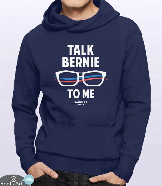 Talk Bernie to Me, Navy Unisex Hoodie by BootsTees