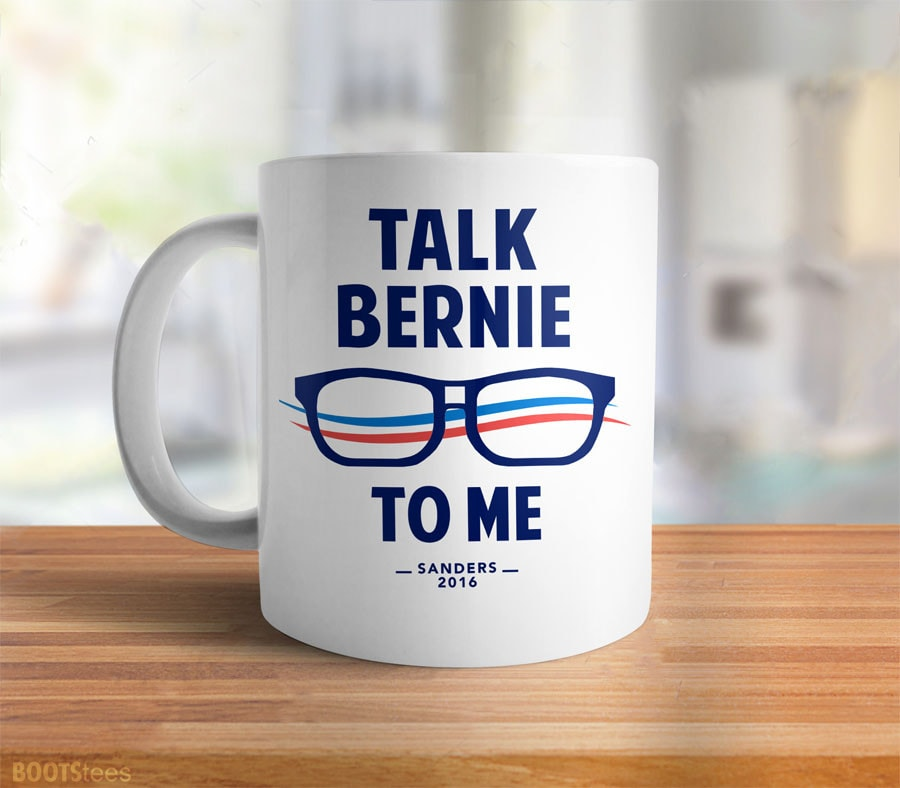 Talk Bernie to Me, 11 oz by BootsTees