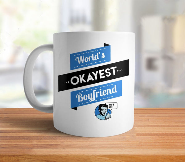 World's Okayest Boyfriend Coffee Mug gift - back