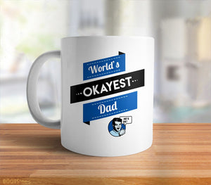 World's Okayest Dad Coffee Mug | Funny Dad gift for Father's Day.