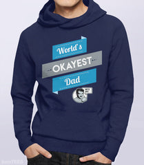 World's Okayest Dad Sweatshirt