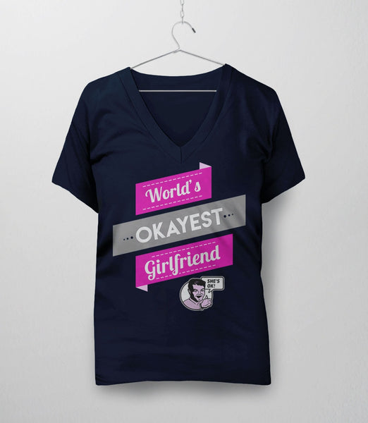 World's Okayest Girlfriend, Navy Womens V-Neck by BootsTees