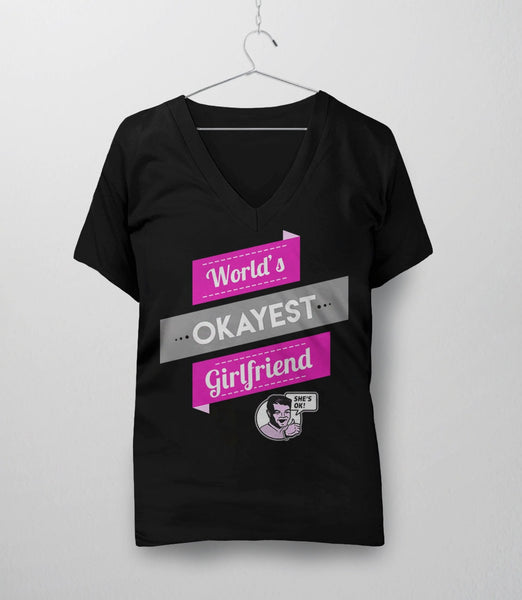 World's Okayest Girlfriend, Black Womens V-Neck by BootsTees