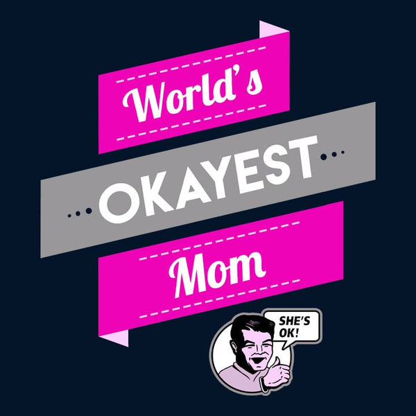 World's Okayest Mom, Navy Unisex Hoodie by BootsTees